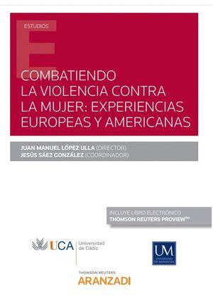 COMBATIENDO LA VIOLENCIA CONTRA LA MUJER: EXPERIENCIAS EUROPEAS Y