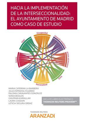 HACIA LA IMPLEMENTACIÓN DE LA INTERSECCIONALIDAD: EL AYUNTAMIENTO DE MADRID COMO