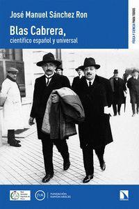 BLAS CABRERA, CIENTÍFICO ESPAÑOL Y UNIVERSAL