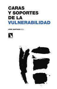 CARAS Y SOPORTES DE LA VULNERABILIDAD