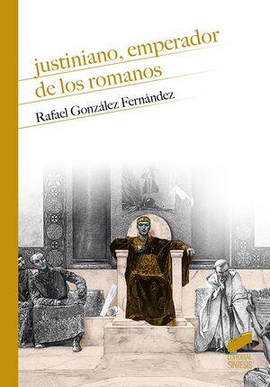 JUSTINIANO EMPEREADOR DE LOS ROMANOS