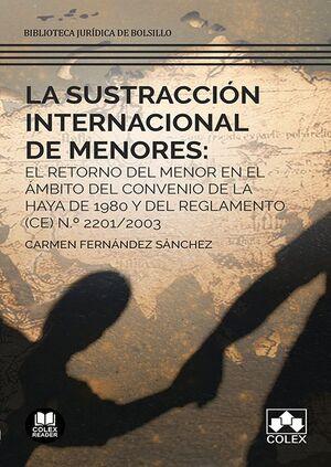 SUSTRCCIÓN INTERNACIONAL DE MENORES, LA
