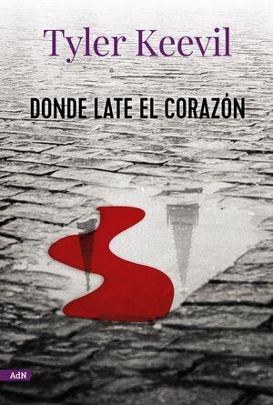 DONDE LATE EL CORAZÓN (ADN)