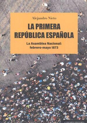 LA PRIMERA REPÚBLICA ESPAÑOLA