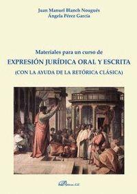 MATERIALES PARA UN CURSO DE EXPRESION JURIDICA ORAL Y ESCRIT