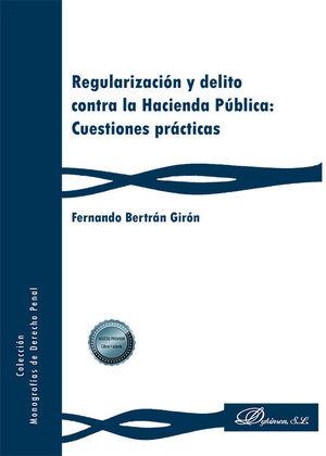 REGULARIZACIÓN Y DELITO CONTRA LA HACIENDA PÚBLICA: CUESTIONES PRÁCTICAS