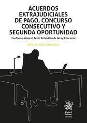 ACUERDOS EXTRAJUDICIALES DE PAGO, CONCURSO CONSECUTIVO Y SEGUNDA OPORTUBIDAD