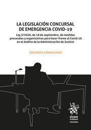 LA LEGISLACIÓN CONCURSAL DE EMERGENCIA COVID-19