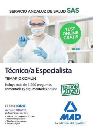 TÉCNICO/A ESPECIALISTA DEL SERVICIO ANDALUZ DE SALUD. TEMARIO COMÚN TEMARIO COMÚN