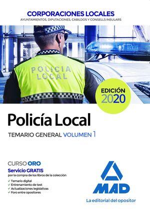 POLICÍA LOCAL. TEMARIO GENERAL VOLUMEN 1 TEMARIO GENERAL VOLUMEN 1