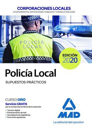 POLICÍA LOCAL. SUPUESTOS PRÁCTICOS SUPUESTOS PRÁCTICOS