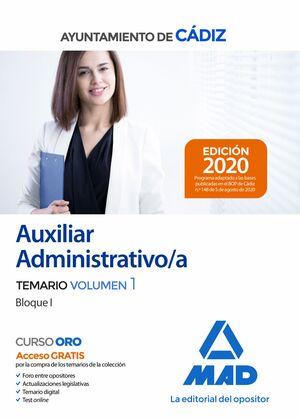 AUXILIAR ADMINISTRATIVO DEL AYUNTAMIENTO DE CÁDIZ. TEMARIO VOLUMEN 1 (BLOQUE I)