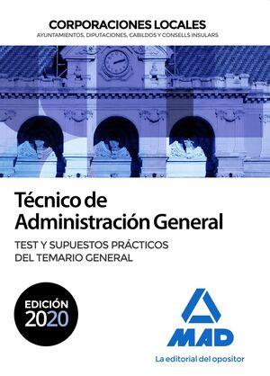 TÉCNICO DE ADMINISTRACIÓN GENERAL DE CORPORACIONES LOCALES. TEST Y SUPUESTOS PRÁ
