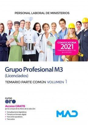 TEMARIO PARTE COMÚN. PERSONAL LABORAL DE MINISTERIOS GRUPO PROFESIONAL M3 (LICEN