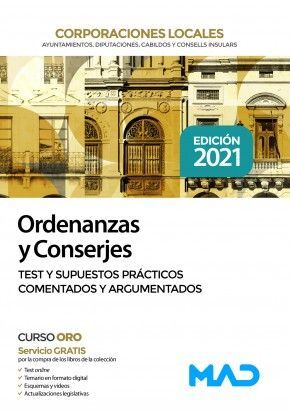 ORDENANZAS Y CONSERJES DE CORPORACIONES LOCALES. TEST Y SUPUESTOS PRÁCTICOS COME
