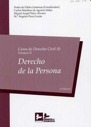 6ª ED. CURSO DE DERECHO CIVIL, 01/02 2018 DERECHO DE LA PERSONA