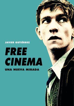 FREE CINEMA. UNA NUEVA MIRADA
