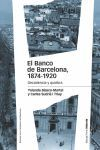 BANCO DE BARCELONA 1874-1920, EL