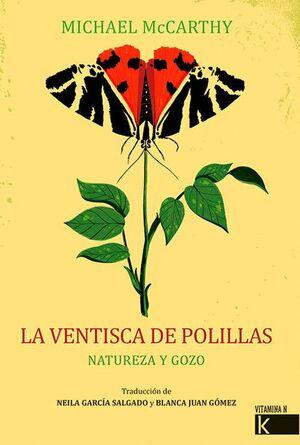 VENTISCA DE LAS POLILLAS, LA
