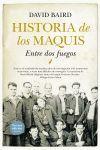 3ª ED. HISTORIA DE LOS MAQUIS (N.E)