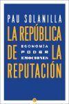 LA REPÚBLICA DE LA REPUTACIÓN
