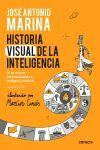 HISTORIA VISUAL DE LA INTELIGENCIA. DE LOS ORÍGENES DE LA HUMANIDAD A LA INTELIGENCIA ARTIFICIAL