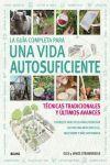 GUÍA COMPLETA PARA UNA VIDA AUTOSUFICIENTE (2017)