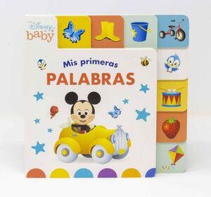 DISNEY BABY. MIS PRIMERAS PALABRAS. LIBRO CON PESTAÑAS