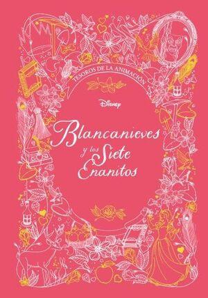 BLANCANIEVES Y LOS SIETE ENANITOS. TESOROS DE LA ANIMACIÓN