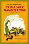 CANALLAS Y MANGURRINOS. BIOGRAFIAS COMICAS