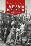 LA ESPAÑA RESIGNADA (1952-1960)