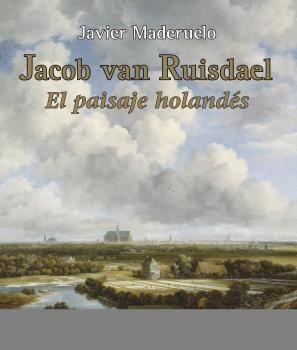 JACOB VAN RUISDAEL. EL PAISAJE HOLANDÉS