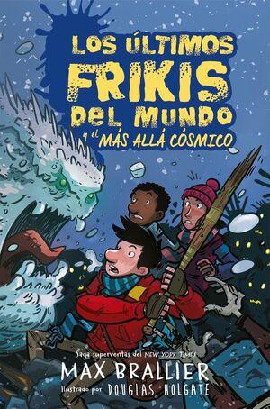 ULTIMOS FRIKIS DEL MUNDO 4 Y EL MAS ALLA COSMICO