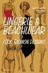 LINGERIE & BEACHWEAR. 1000 FASHION DESIGNS