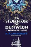 EL HORROR DE DUNWICH (CLÁSICOS).