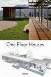 ONE FLOOR HOUSES.