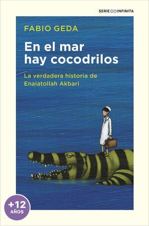 EN EL MAR HAY COCODRILOS (EDICIÓN ESCOLAR)