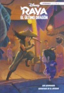 RAYA Y EL ÚLTIMO DRAGÓN (LEO, JUEGO Y APRENDO CON DISNEY)