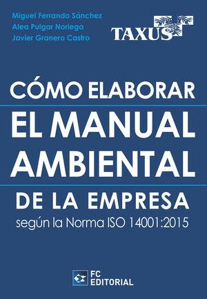 COMO ELABORAR EL MANUAL AMBIENTAL DE LA EMPRESA SEGUN LA NOR