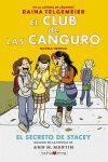 EL CLUB DE LAS CANGURO 2 . EL SECRETO DE STACEY