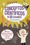 30 SEGUNDOS. CONCEPTOS CIENTÍFICOS
