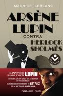 ARSÈNE LUPIN CONTRA SHERLOCK SHOLMÈS