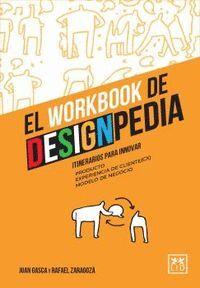 WORKBOOK DE DESIGNPEDIA                                                         ITINERARIOS DE INNOVACIÓN
