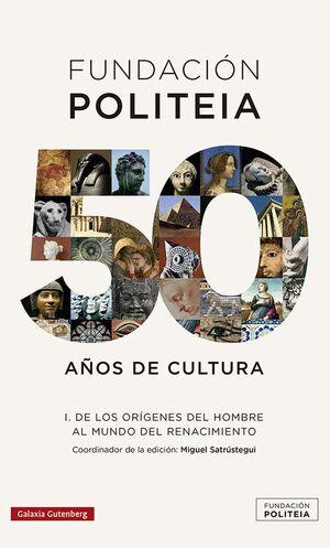 POLITEIA. 50 AÑOS DE CULTURA (1969-2019)- I