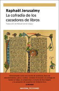 LA COFRADÍA DE LOS CAZADORES DE LIBROS