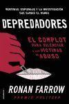 DEPREDADORES       DE HOLLYWOOD A WASHINGTON. EL COMPLOT PARA SILENCIAR A LAS VÍCTIMAS DE
