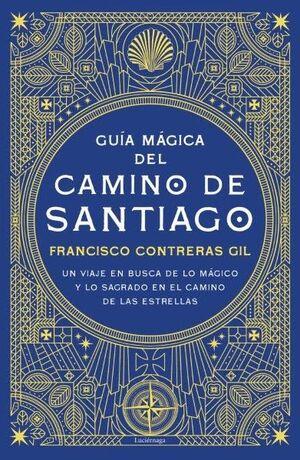 GUÍA MÁGICA DEL CAMINO DE SANTIAGO