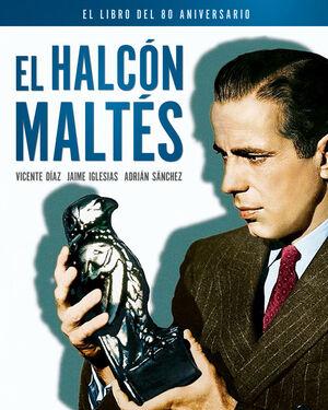 EL HALCÓN MALTÉS. EL LIBRO DEL 80 ANIVERSARIO