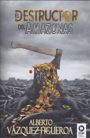 DESTRUCTOR DEL AMAZONAS, EL