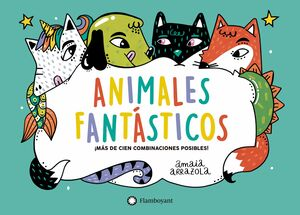 ANIMALES FANTÁSTICOS